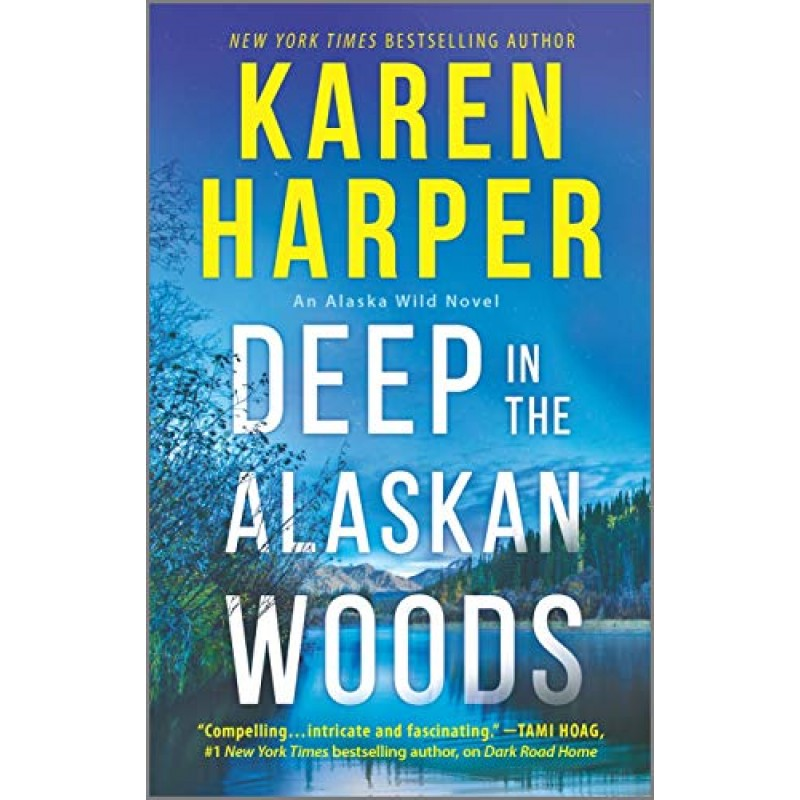 Audio books in the nature of novels Deep in the Alaskan Woods (An Alaska Wild Novel Book 1) Kindle Edition